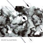 Hunt & Gather - Little Lies
