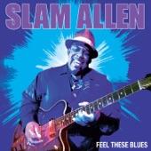 Slam Allen - The Blues Is Back