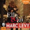 Marc Levy - Elle et lui artwork