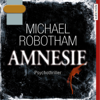 Michael Robotham - Amnesie: Joe O'Loughlins 2 artwork