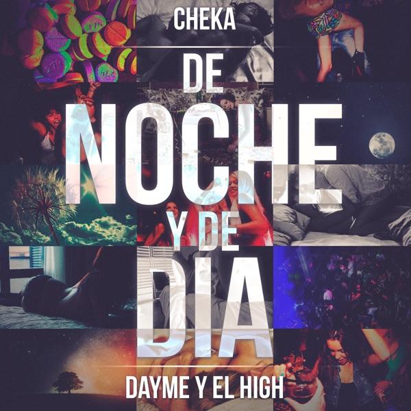 De noche y de día (feat. Cheka) - Single