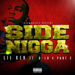 Side N***a (feat. D-Lo & Part 2) - Single Mp3 Download