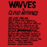 Wavves & Cloud Nothings - Untitled I