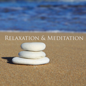 Relaxation & Meditation - The Greatest Healing Yoga Collection & Manifestation Ever Made