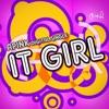 It Girl - Single ジャケット写真