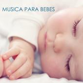 Música para Bebes: Música Suave para Relajar los Bebes
