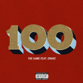 100 (feat. Drake) - The Game