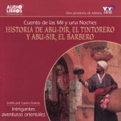 Historia De Abu-Dir, El Tintorero Y Abu-Sir, El Barbero - Cuento De Las Mil Y Una Noches