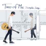 Two of Me (Deluxe Edition) - Jung Sungha - Jung Sungha