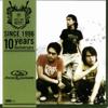 Bodyslam: Since 1996 (10 Years Anniversary) - Bodyslam