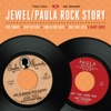 Jewel/Paula Rock Story