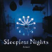 Sleepless Nights - Aimer - Aimer