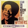 Lean On Me The Best of Bill Withers