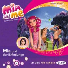Mia und der Elfenjunge: Mia and Me 16