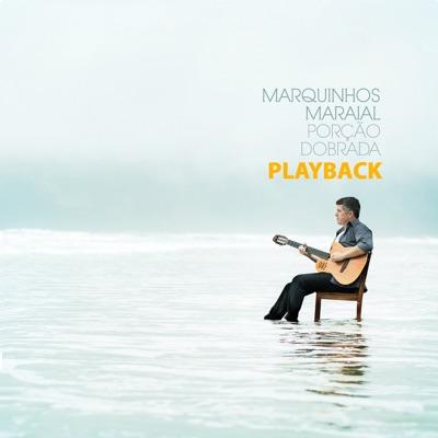 Porção Dobrada (Playback) - Marquinhos Maraial