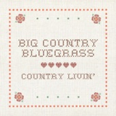 Big Country Bluegrass - The Bluefield West Virginia Blues