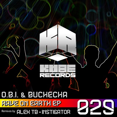 Never Stop the Rave - EP - Buchecha