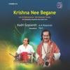 Krishna Nee Begane Live
