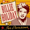 Billie Holiday...In Person, Billie Holiday