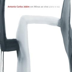 Antonio Carlos Jobim Em Minas Ao Vivo - Piano e Voz