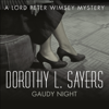 Dorothy L. Sayers - Gaudy Night: Lord Peter Wimsey, Book 12 (Unabridged) artwork