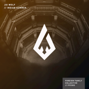 Indian Summer - Jai Wolf - Jai Wolf