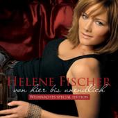 Von Hier Bis Unendlich (Weihnachtsedition)-Helene Fischer
