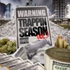 Warning: Trappin Season, Vol. 3