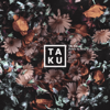 Down For You (feat. Alina Baraz) - Ta-ku