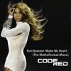 Make My Heart The MuthaFunkaz Remixes