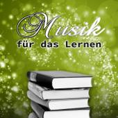 Musik für das Lernen - Steigern sie Ihren Lernen und Konzentration, Positive Denken, Hintergrundmusik für Exam Study Aufmerksamkeit