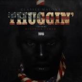 Thuggin' (feat. Kendrick Lamar) - Single