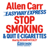 Stop Smoking and Quit E-Cigarettes - Allen Carr