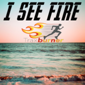I See Fire (Workout Fitness Remix)