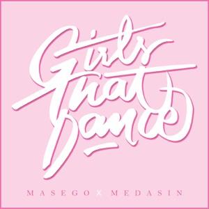 Masego & Medasin - Girls That Dance