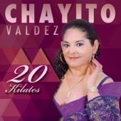 Chayito Valdez - Besos y Copas
