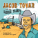 Tips and Beer - Jacob Tovar & The Saddle Tramps
