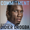 Didier Drogba - Commitment: My Autobiography (Unabridged) artwork