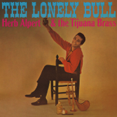 The Lonely Bull (El Solo Toro)-Herb Alpert & The Tijuana Brass