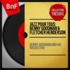 Jazz pour tous: Benny Goodman & Fletcher Henderson (Mono Version) ジャケット写真