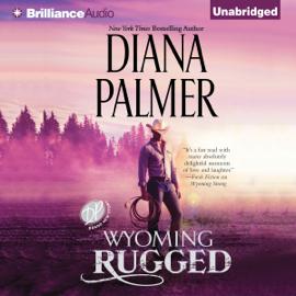 Wyoming Rugged: Wyoming Men, Book 5 (Unabridged) audiobook