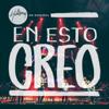 En Esto Creo - Hillsong en Español