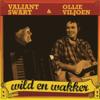 Kraaibraai - Valiant Swart & Ollie Viljoen