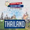 Go Smart Travel Guides - Thailand: Experience Thailand!: The Go Smart Guide to Getting the Most Out of Thailand  (Unabridged)  artwork