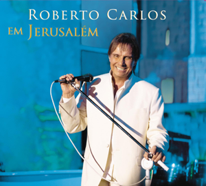 Roberto Carlos - Roberto Carlos Em Jerusalém (Ao Vivo)