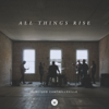 All Things Rise (Live) - Vineyard Worship