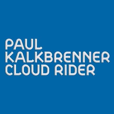 Cloud Rider - Single - Paul Kalkbrenner
