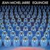 Jean-Michel Jarre - Equinoxe Album