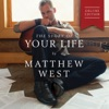 The Story of Your Life (Deluxe Edition), Matthew West