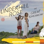 Underhill Rose - Not Gonna Worry